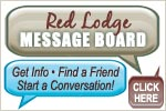Red Lodge Message Board